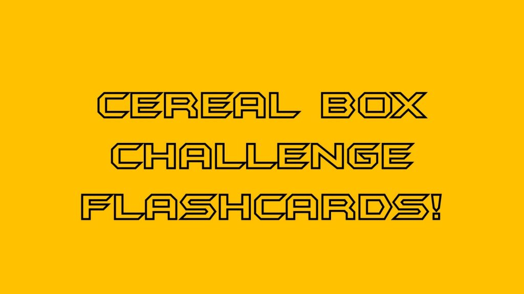 cereal box challenge flashcards